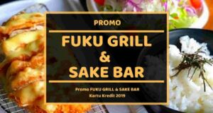 Promo Fuku Grill and Sake Bar Medan