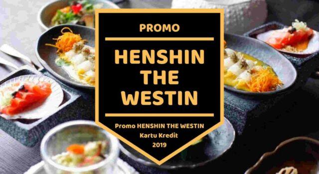 Promo Henshin The Westin Jakarta