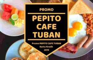 Promo Pepito Cafe Tuban