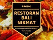 Promo Restoran Bali Nikmat