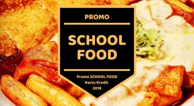 Promo School Food