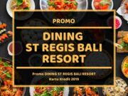 Promo St Regis Bali Resort