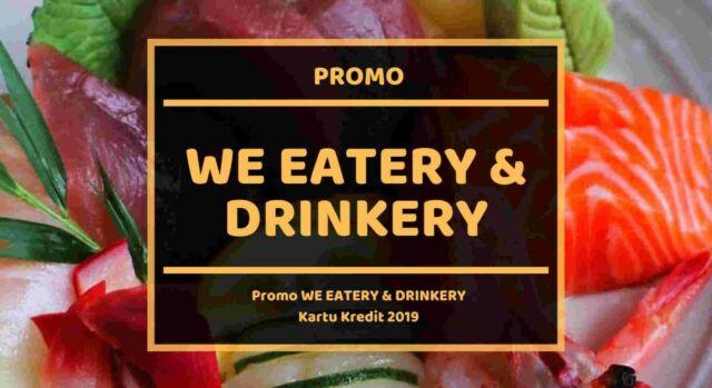 Promo We Eatery & Drinkery