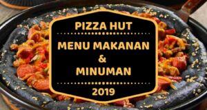 Pizza Hut Menu Makanan dan Minuman