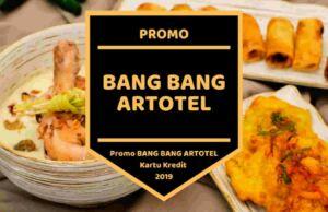 Promo Bang Bang Artotel