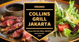 Promo Collins Grill Jakarta