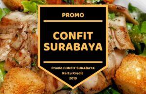 Promo Confit Surabaya