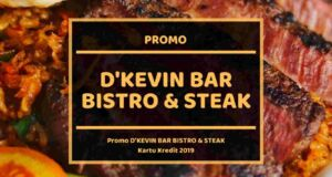 Promo D'Kevin Bar Bistro & Steak