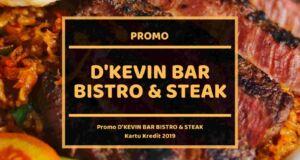 Promo D'Kevin Bar Bistro & Steak