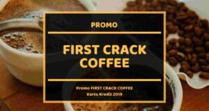 Promo First Crack Coffee