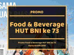 Promo Food and Beverage HUT BNI ke 73
