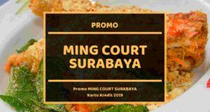 Promo Ming Court Surabaya