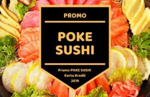 Promo Poke Sushi