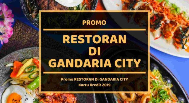 Promo Restoran di Gandaria City
