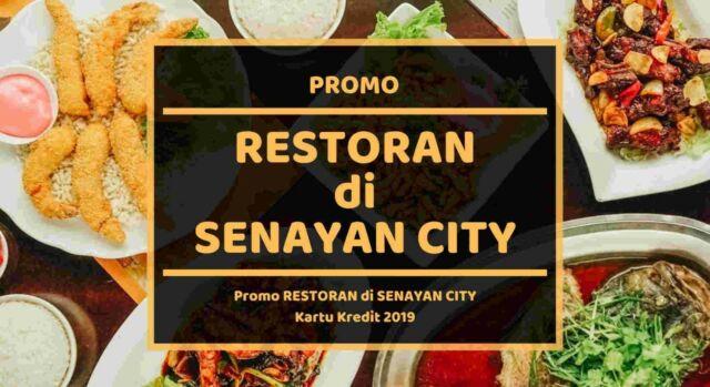 Promo Restoran di Senayan City Mall Jakarta