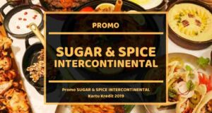 Promo Sugar and Spice Intercontinental