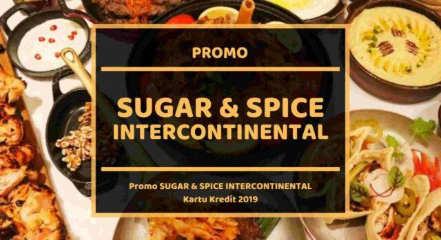 Promo Sugar and Spice Intercontinental