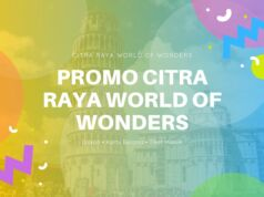 Promo Citra Raya World Of Wonders