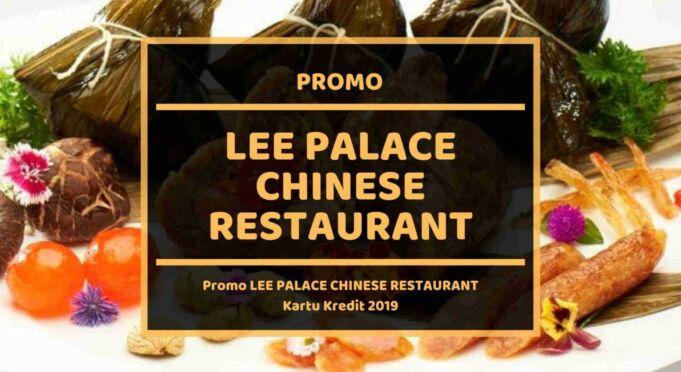 Promo Lee Palace Chinese Restaurant