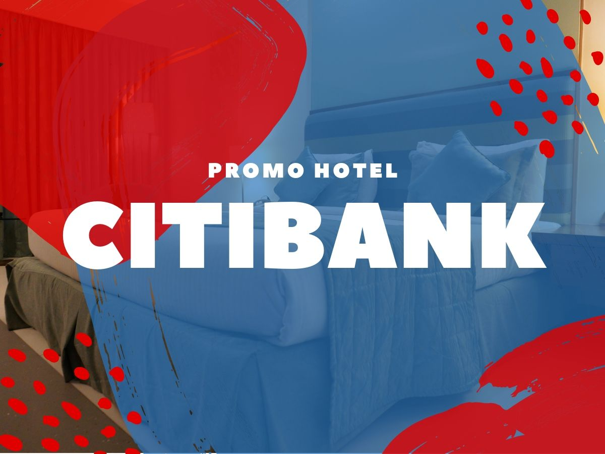 Promo Citibank Diskon Hotel Hingga 50 Travelspromo
