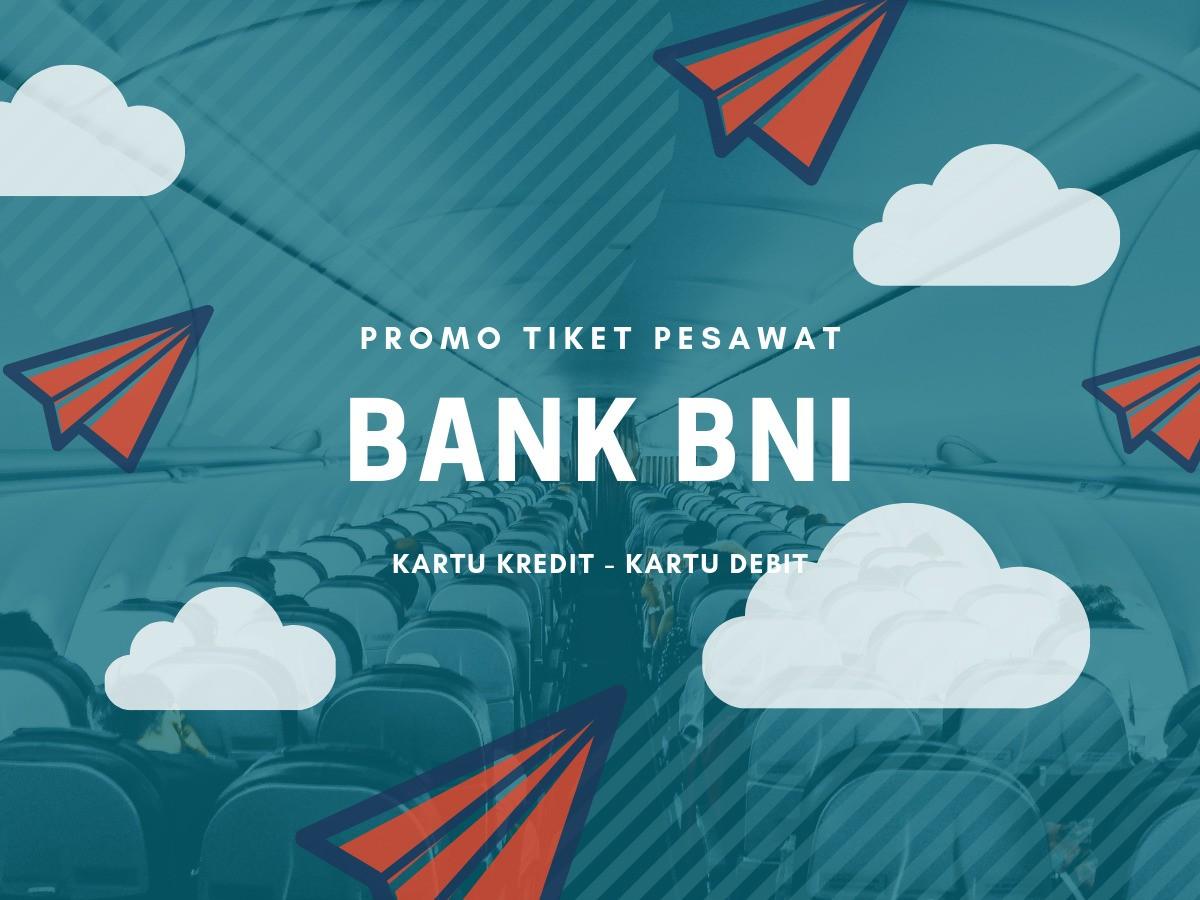 Promo Bni Diskon Tiket Pesawat Hingga Rp500 000 Travelspromo