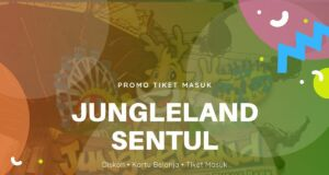 Promo Jungleland Sentul