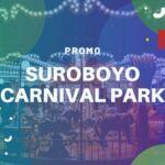 Promo Suroboyo Carnival Park