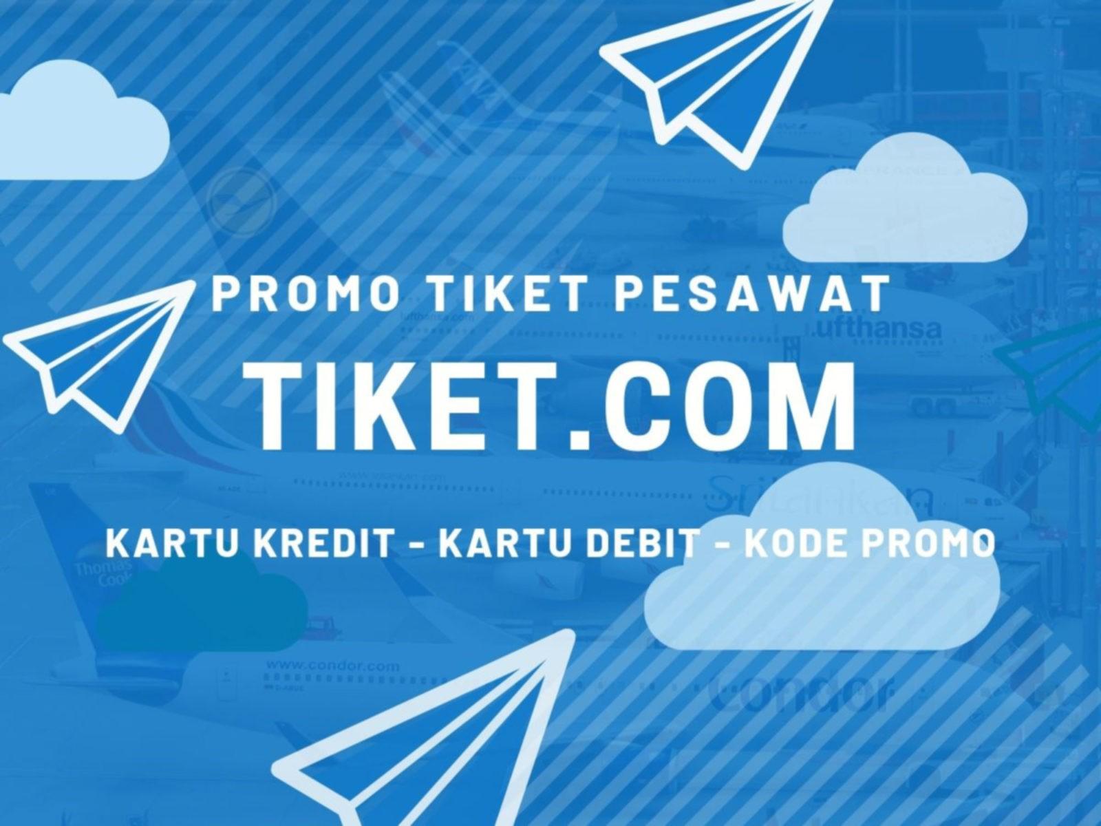 Promo Tiket Com Tiket Pesawat Diskon Rp100 000 Travelspromo