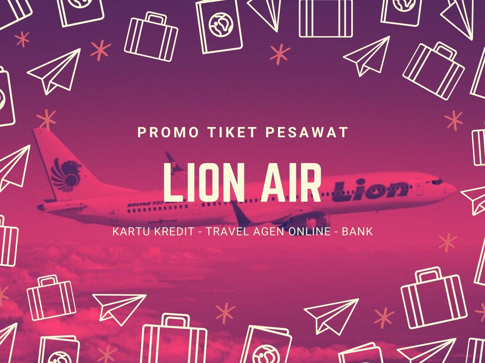 Promo Tiket Pesawat Lion Air Diskon Rp70 000 Travelspromo