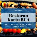 Promo Restoran Kartu BCA
